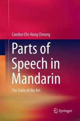 Parts of Speech in Mandarin: The State of the Art (Paperback)