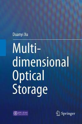 Multi-dimensional Optical Storage (Paperback)