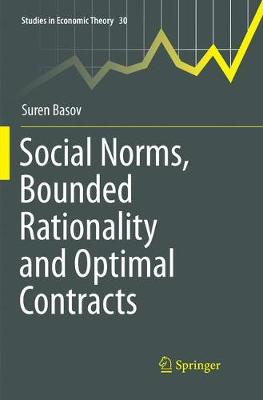 Social Norms, Bounded Rationality and Optimal Contracts - Studies in Economic Theory 30 (Paperback)