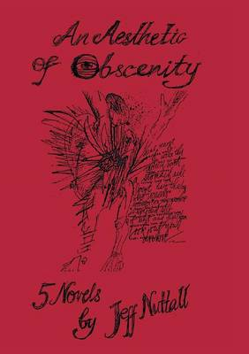 An Aesthetic of Obscenity: Five Novels (Paperback)