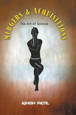Mergers & Acquisitions- The Art of Science (Hardback)