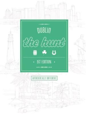 The Hunt Dublin - The Hunt Guides (Paperback)