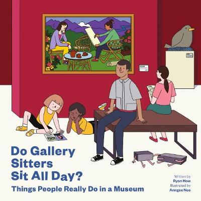Do Gallery Sitters Sit All Day? (Paperback)