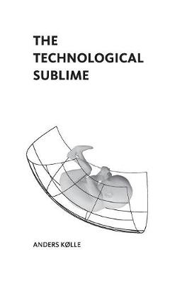 The Technological Sublime (Paperback)