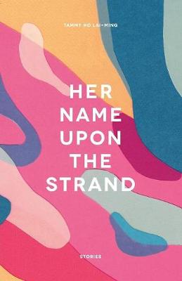 Her Name Upon the Strand (Paperback)