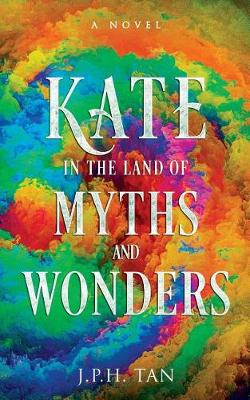 Kate in the Land of Myths and Wonders (Paperback)