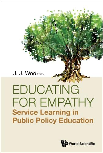 Educating For Empathy: Service Learning In Public Policy Education (Hardback)