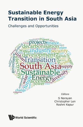 Sustainable Energy Transition In South Asia: Challenges And Opportunities (Hardback)