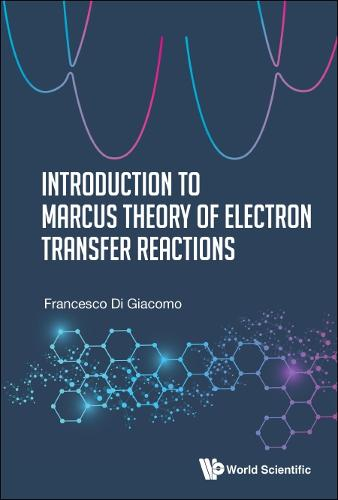 Introduction To Marcus Theory Of Electron Transfer Reactions (Hardback)