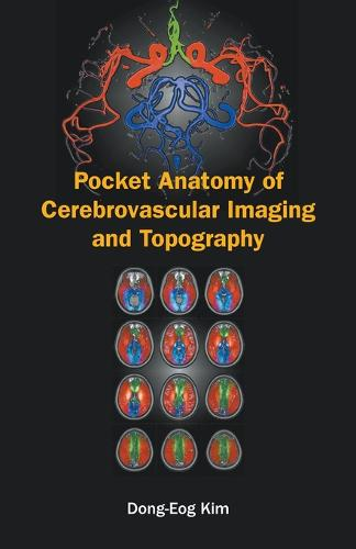 Pocket Anatomy Of Cerebrovascular Imaging And Topography (Paperback)