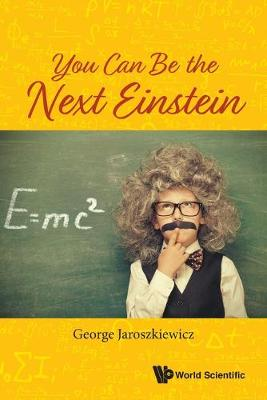 You Can Be The Next Einstein (Paperback)