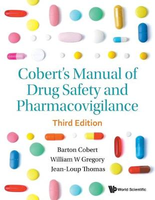 Cobert's Manual Of Drug Safety And Pharmacovigilance (Third Edition) (Paperback)