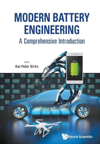 Modern Battery Engineering: A Comprehensive Introduction (Paperback)