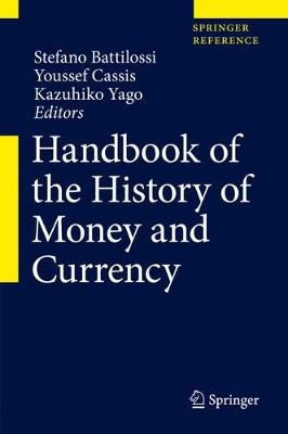 Handbook of the History of Money and Currency - Handbook of the History of Money and Currency (Hardback)