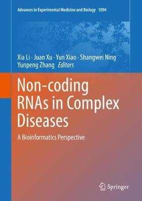 Non-coding RNAs in Complex Diseases: A Bioinformatics Perspective - Advances in Experimental Medicine and Biology 1094 (Hardback)