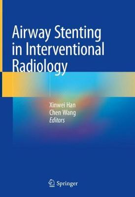 Airway Stenting in Interventional Radiology (Hardback)