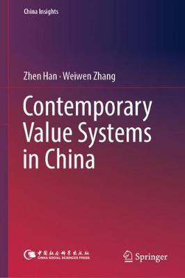Contemporary Value Systems in China - China Insights (Hardback)