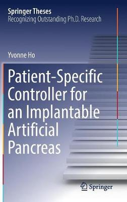Patient-Specific Controller for an Implantable Artificial Pancreas - Springer Theses (Hardback)