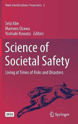 Science of Societal Safety: Living at Times of Risks and Disasters - Trust 2 (Hardback)