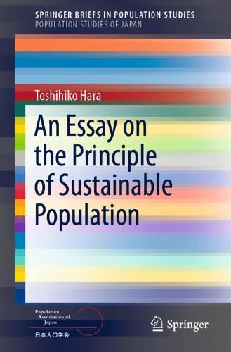 An Essay on the Principle of Sustainable Population - SpringerBriefs in Population Studies (Paperback)