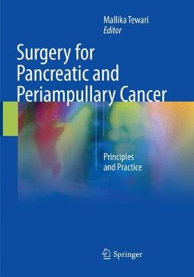 Surgery for Pancreatic and Periampullary Cancer: Principles and Practice (Paperback)