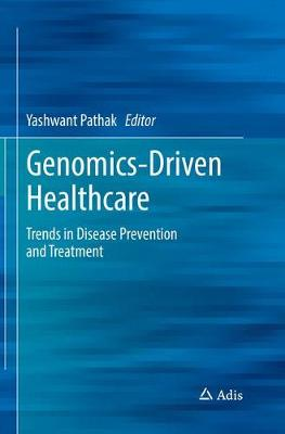 Genomics-Driven Healthcare: Trends in Disease Prevention and Treatment (Paperback)