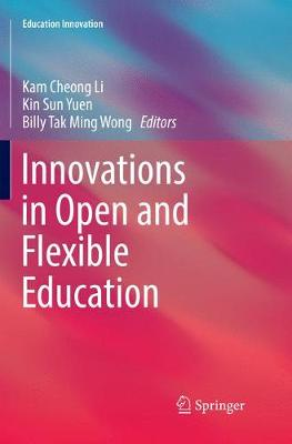 Innovations in Open and Flexible Education - Education Innovation Series (Paperback)