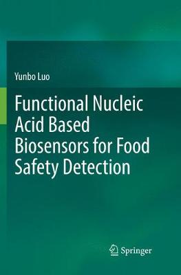 Functional Nucleic Acid Based Biosensors for Food Safety Detection (Paperback)