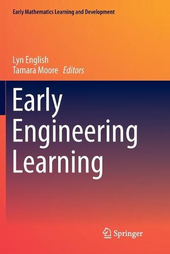 Early Engineering Learning - Early Mathematics Learning and Development (Paperback)