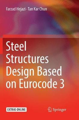 Steel Structures Design Based on Eurocode 3 (Paperback)