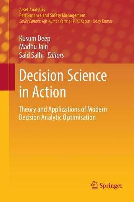 Decision Science in Action: Theory and Applications of Modern Decision Analytic Optimisation - Asset Analytics (Paperback)