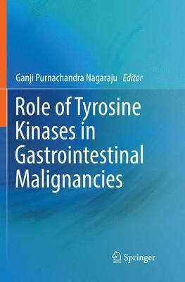 Role of Tyrosine Kinases in Gastrointestinal Malignancies (Paperback)