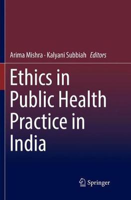 Ethics in Public Health Practice in India (Paperback)