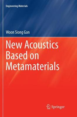 New Acoustics Based on Metamaterials - Engineering Materials (Paperback)