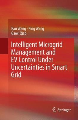 Intelligent Microgrid Management and EV Control Under Uncertainties in Smart Grid (Paperback)