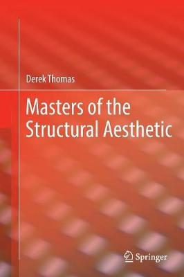 Masters of the Structural Aesthetic (Paperback)