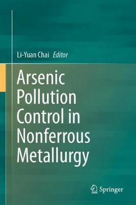 Arsenic Pollution Control in Nonferrous Metallurgy (Hardback)