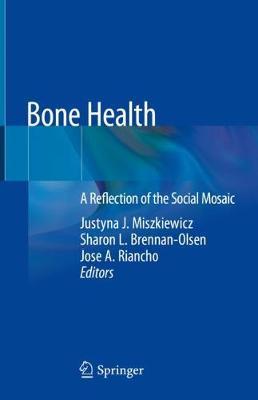 Bone Health: A Reflection of the Social Mosaic (Hardback)