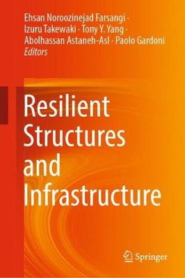 Resilient Structures and Infrastructure (Hardback)