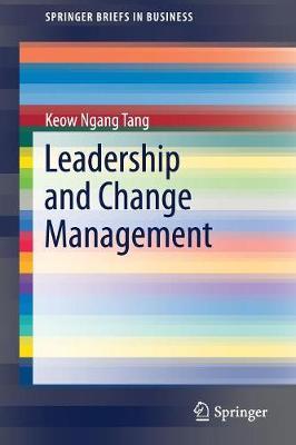 Leadership and Change Management - SpringerBriefs in Business (Paperback)