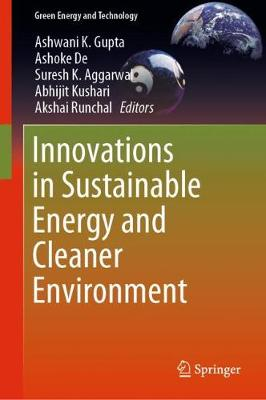 Innovations in Sustainable Energy and Cleaner Environment - Green Energy and Technology (Hardback)