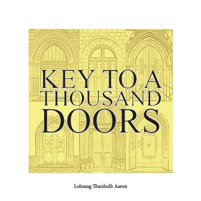 Key To A Thousand Doors: Self Learning With Nalanda Logic (Paperback)