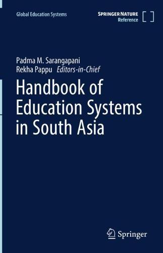 Handbook of Education Systems in South Asia - Global Education Systems (Hardback)