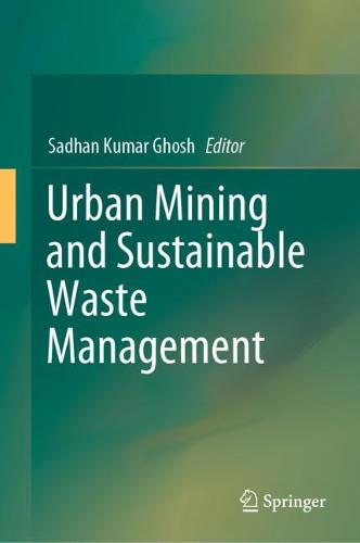 Urban Mining and Sustainable Waste Management (Hardback)