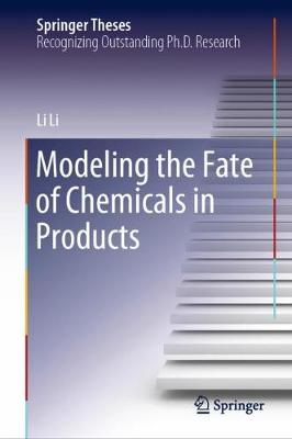 Modeling the Fate of Chemicals in Products - Springer Theses (Hardback)