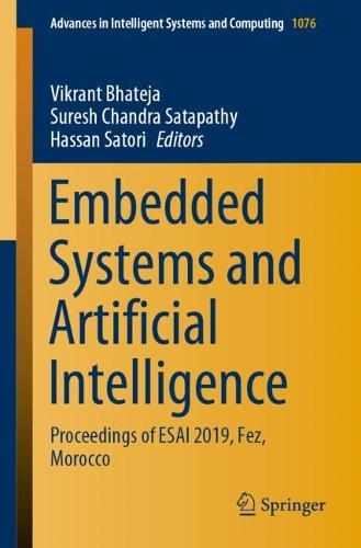 Embedded Systems and Artificial Intelligence: Proceedings of ESAI 2019, Fez, Morocco - Advances in Intelligent Systems and Computing 1076 (Paperback)