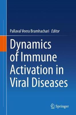 Dynamics of Immune Activation in Viral Diseases (Hardback)