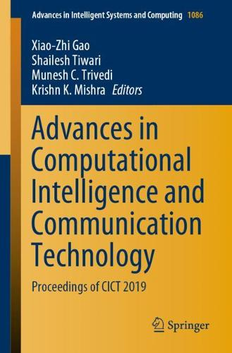 Advances in Computational Intelligence and Communication Technology: Proceedings of CICT 2019 - Advances in Intelligent Systems and Computing 1086 (Paperback)