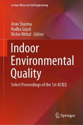 Indoor Environmental Quality: Select Proceedings of the 1st ACIEQ - Lecture Notes in Civil Engineering 60 (Hardback)