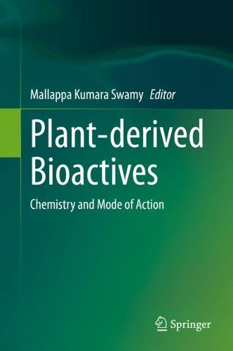 Plant-derived Bioactives: Chemistry and Mode of Action (Hardback)